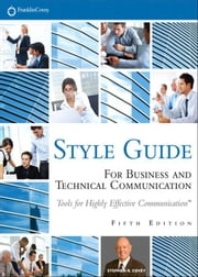 FranklinCovey Style Guide: For Business and Technical Communication ebook by Covey, Stephen R.