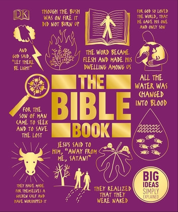 The Bible Book - Big Ideas Simply Explained ebook by DK,Benjamin Philips,Tammi J Schneider