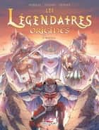 Les Légendaires - Origines T05 - Razzia eBook by Patrick Sobral, Nadou