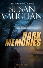 Dark Memories ebook by Susan Vaughan