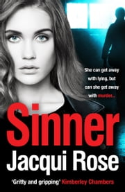 Sinner: A gripping crime thriller that will keep you in suspense! ebook by Jacqui Rose