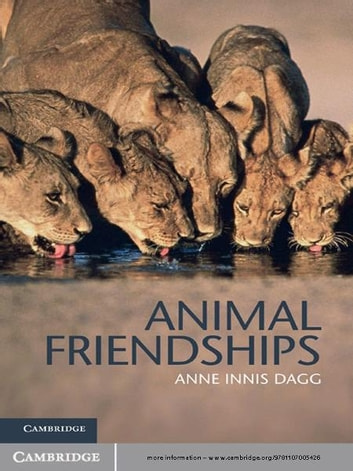 Animal Friendships ebook by Anne Innis Dagg
