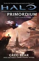 Halo: Primordium ebook by Greg Bear