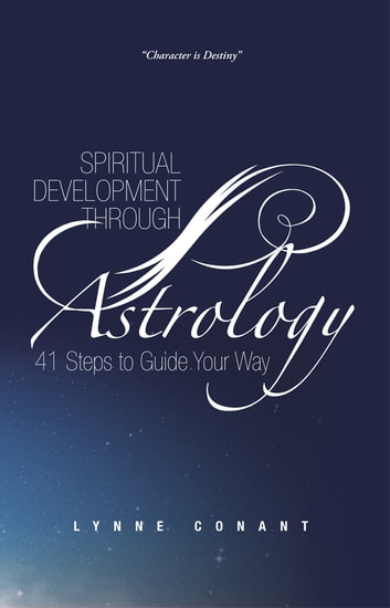 Spiritual Development through Astrology - 41 Steps to Guide Your Way ebook by Lynne Conant