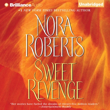 Sweet Revenge audiobook by Nora Roberts