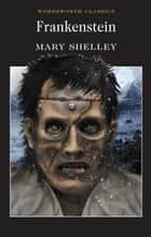 Frankenstein ebook by Mary Shelley, Siv Jansson, Keith Carabine