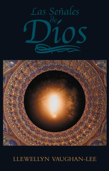 The Las Señales de Dios ebook by Llewellyn Vaughan-Lee