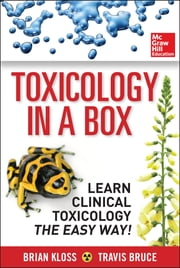 Toxicology in a Box ebook by Brian Kloss,Travis Bruce