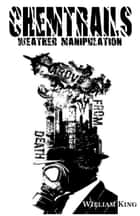 Chemtrails Weather Manipulation ebook by William King