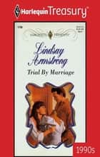 Trial by Marriage ebook by Lindsay Armstrong