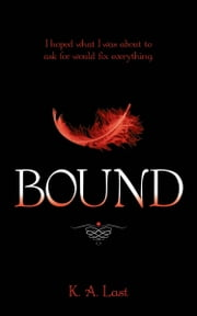 Bound (The Tate Chronicles #0.6) ebook by K. A. Last