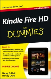 Kindle Fire HD For Dummies ebook by Nancy C. Muir,Harvey Chute