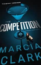 The Competition ebook by Marcia Clark