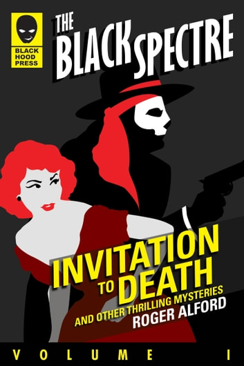 Invitation to Death and Other Thrilling Mysteries ebook by Roger Alford