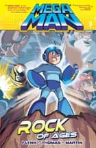 Mega Man 5: Rock of Ages eBook by Ian Flynn, Mike Norton