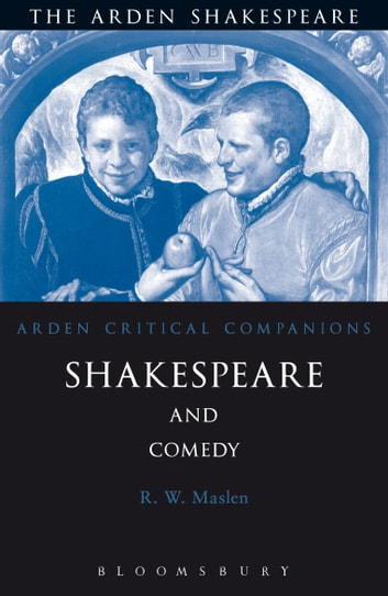 Shakespeare And Comedy ebook by Robert Maslen