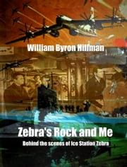 Zebra's Rock and Me ebook by William Byron Hillman