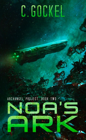 Noa's Ark ebook by C. Gockel