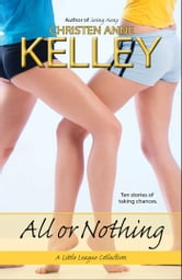 All or Nothing ebook by Christen Anne Kelley
