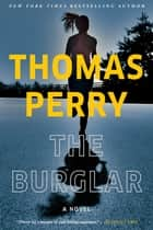 The Burglar - A Novel ebook by