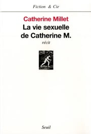 La Vie sexuelle de Catherine M. ebook by Catherine Millet