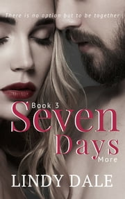 Seven Days More ebook by Lindy Dale