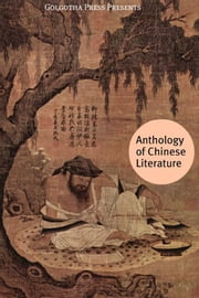 Anthology Of Chinese Literature ebook by Confucius, Sun Tzu, Cao Xueqin,...