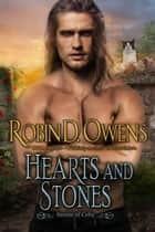 Hearts and Stones - Celta HeartMate ebook by Robin D. Owens