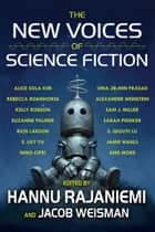 The New Voices of Science Fiction ebook by