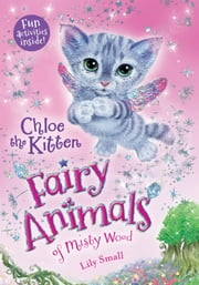 Chloe the Kitten ebook by Lily Small