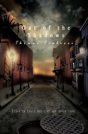Out of the Shadows ebook by Thomas Trabosci