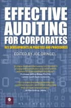 Effective Auditing For Corporates ebook by Joe Oringel