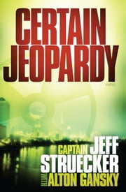 Certain Jeopardy ebook by Jeff Struecker,Alton Gansky