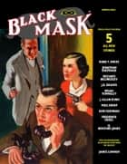 Black Mask (Spring 2018) ebook by Dan Cushman, Brian Townsley, Frederick Nebel,...