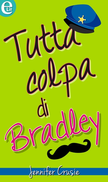 Tutta colpa di Bradley (eLit) ebook by Jennifer Crusie