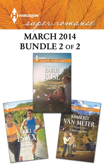 Harlequin Superromance March 2014 - Bundle 2 of 2 - An Anthology ebook by Emilie Rose,Kimberly Van Meter,Vicki Essex