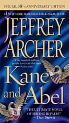 Kane and Abel ebook by Jeffrey Archer