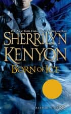 Born of Ice ebook by Sherrilyn Kenyon