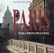 Paris para principiantes ebook by Kobo.Web.Store.Products.Fields.ContributorFieldViewModel