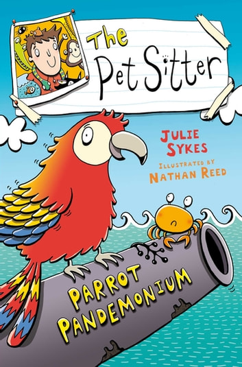The Pet Sitter: Parrot Pandemonium ebook by Julie Sykes