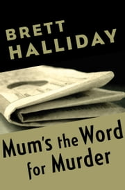 Mum's the Word for Murder ebook by Brett Halliday