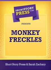 Monkey Freckles ebook by Sarah Zachary