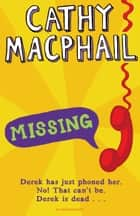 Missing ebook by Cathy MacPhail