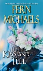 Kiss and Tell ebook by