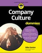 Company Culture For Dummies ebook by Mike Ganino