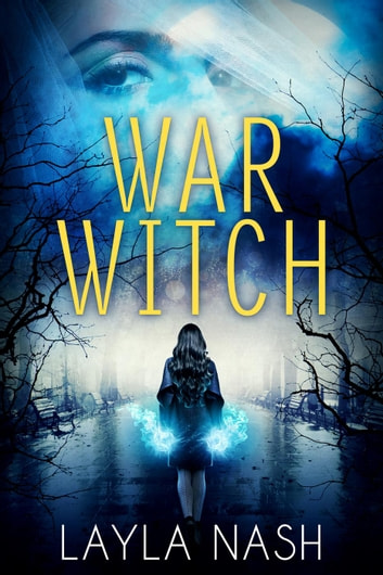 War Witch ebook by Layla Nash