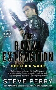 The Ramal Extraction - Cutter's Wars ebook by Steve Perry