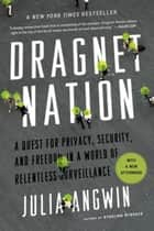 Dragnet Nation ebook by Julia Angwin