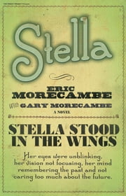Stella ebook by Eric Morecambe,Gary Morecambe