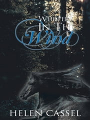 Whispers In The Wind ebook by Helen Cassel